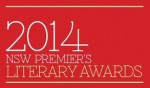 2014 NSW Premier's Literary Awards – Betty Roland Prize Shortlist Announced
