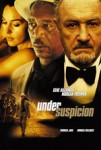 UNDER SUSPICION (Gene Hackman, Morgan Freeman) – Opens in the US Today on a Platform Release